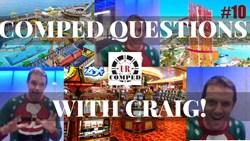Casino Comp Questions with Craig Vol 10.