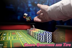 Craps Questions and Tips Part 1