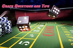 Craps Questions and Tips Part 3