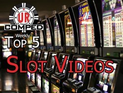URComped Top 5 Slot Jackpot Videos of the Week!  March 13th 2017!