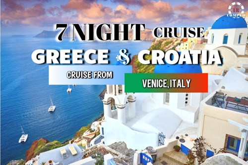 7 Night Greece and Croatia Cruise!
