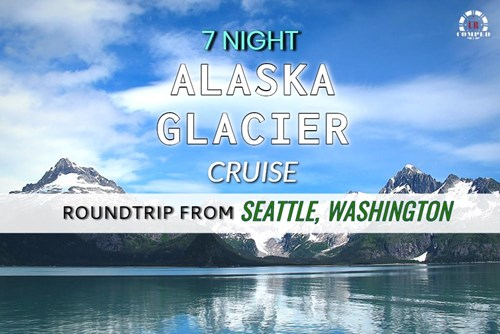 7 Night Alaska Glacier Cruise from Seattle!