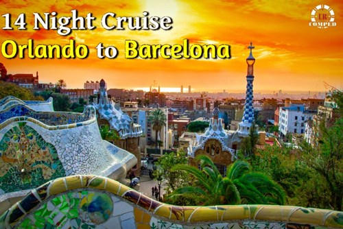 14 Night Orlando to Barcelona Cruise!