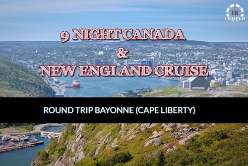 9 Night Canada and New England Cruise!
