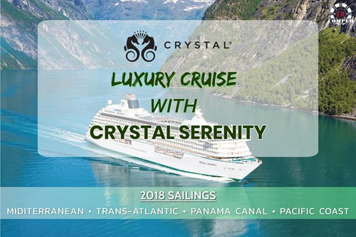 Enjoy Luxury Cruise with Crystal Serenity this 2018!