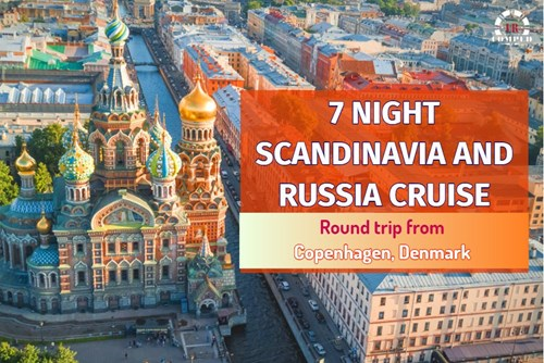 7 Night Scandinavia and Russia Cruise!