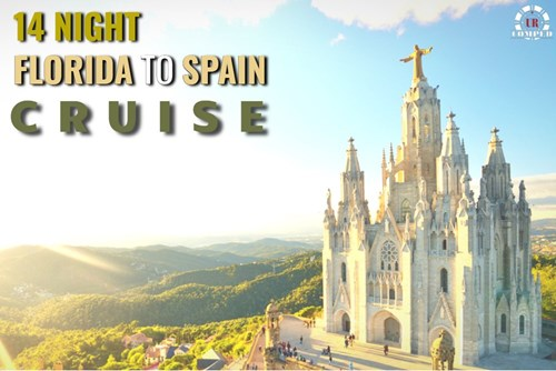 14 Night Florida to Spain Cruise!