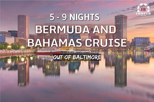 5 - 9 Night Bermuda & Bahamas Cruise out of Baltimore!